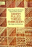 img - for Danish Pulled Thread Embroidery (Sammentraekssying) (Dover Needlework) (English and Danish Edition) book / textbook / text book