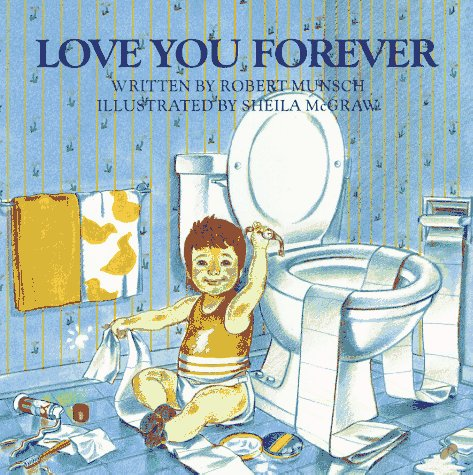 Love You Forever, ROBERT N. MUNSCH