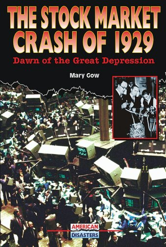 The Stock Market Crash of 1929: Dawn of the Great