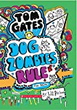 #9: Tom Gates #11: Dog Zombies Rule