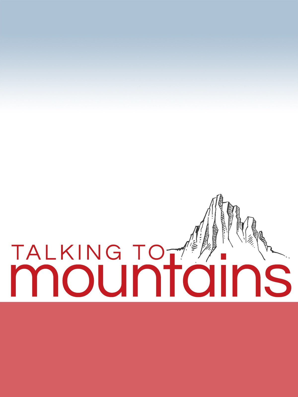 Talking To Mountains