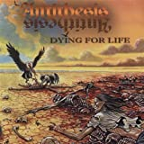 Dying For Life by Antithesis (2001-06-19)