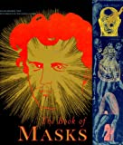 The Book of Masks: An Anthology of French Symbolist & Decadent Writing (Atlas Arkhive)