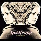 "Felt Mountainvon ""Goldfrapp"""