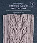 Norah Gaughan�s Knitted Cable Sourceb...