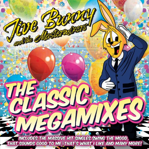 Jive Bunny and The Mastermixers – The Classic Megamixes (2013) [FLAC]