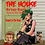 The House: The 3 H's, Book 2 | Brian Barr