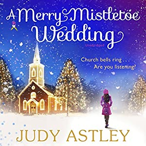 A Merry Mistletoe Wedding Audiobook