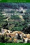 L'�valuation du paysage : une utopie...
