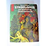 Symbolismus und die Kunst der Jahrhundertwende