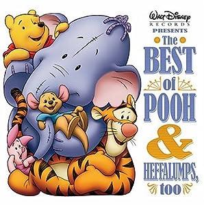 Best of Pooh & Friends & Heffalumps Too