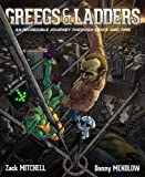 Greegs & Ladders: A Science Fiction, Fantasy, Adventure, Time Travel, Satire, Comedy, Sci-Fi Parody, Free Ebook Novel Thing