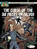 img - for The Curse of the 30 Pieces of Silver - Part 2: Blake & Mortimer: Vol. 14 (The Adventures Blake & Mortimer) book / textbook / text book