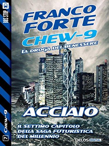 acciaio-7-chew-9