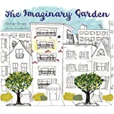 The Imaginary Gardenby Andrew Larsen