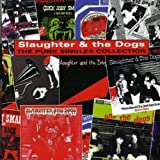 Slaughter & The Dogs The Punk Singles Collection