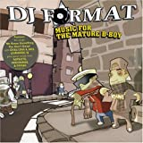 Music for the Mature B-Boy - DJ Format