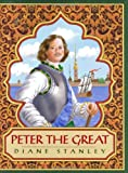Peter the Great (068816708X) by Stanley, Diane