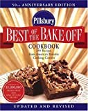 Pillsbury Best of the Bake-Off Cookbook: 350 Recipes from America's Favorite Cooking Contest (0764588591) by Pillsbury Editors