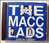 The Macc Lads Macc Lads Live at Leeds