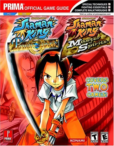 Shaman King Master of Spirits GBA and Power of the Spirits PS2 Prima Official Game Guide