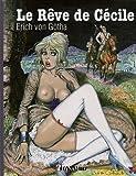 echange, troc Erich von Götha - Le Rêve de Cécile