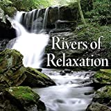 River of Relaxation: Healing Waters with Gentle Background Crickets & Birds
