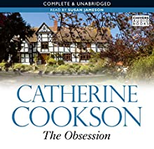 The Obsession Audiobook by Catherine Cookson Narrated by Susan Jameson