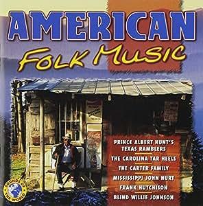 Various American Folk Singers And Balladeers