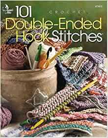 Crochet Stitches Amazon : 101 Double-Ended Hook Stitches: Crochet (Crochet on the Double ...