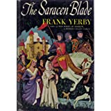 The Saracen Blade ~ Frank Yerby