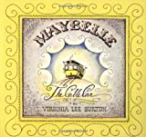 Maybelle the Cable Car (0395840031) by Burton, Virginia Lee