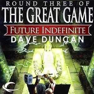 Future Indefinite | [Dave Duncan]