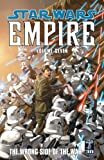 img - for Star Wars: Empire Volume 7 The Wrong Side of the War (Star Wars: Empire, Vol. 7) book / textbook / text book