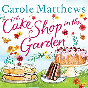 The Cake Shop in the Garden Hörbuch