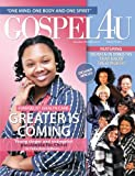 img - for Gospel 4 U Magazine (September Issue): Greater is Coming (Volume 4) book / textbook / text book