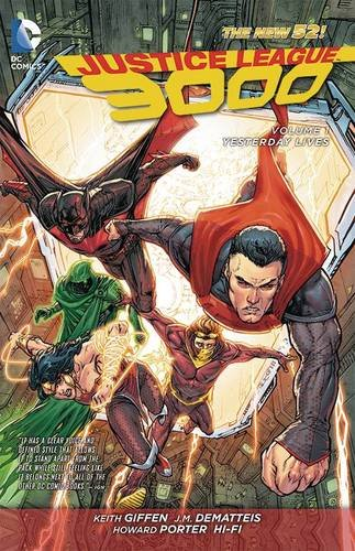 Justice League 3000, Vol. 1: Yesterday Lives