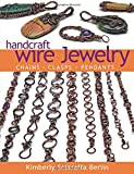 Handcraft Wire Jewelry: Chains•Clasps•Pendants