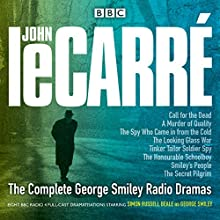 The Complete George Smiley Radio Dramas: BBC Radio 4 Full-Cast Dramatization Radio/TV Program by John le Carré Narrated by Simon Russell Beale