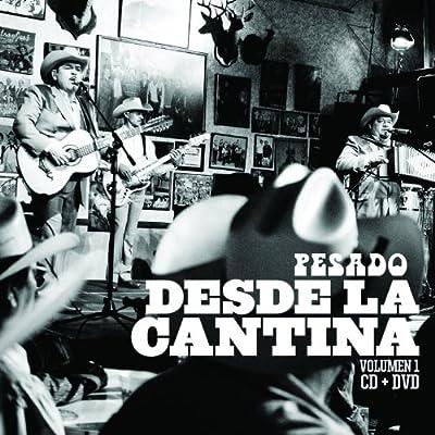 Desde La Cantina, Vol. 1