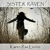 Sister Raven   [Karen Rae Levine]