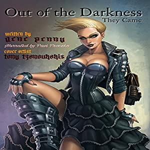Out of the Darkness They Came Audiobook
