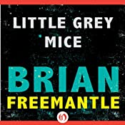 Little Grey Mice | [Brian Freemantle]