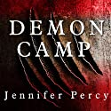 Demon Camp: A Soldier's Exorcism Audiobook by Jennifer Percy Narrated by Kirsten Potter