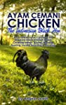 Ayam Cemani Chicken - The Indonesian...