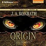 Origin: A Technothriller | J. A. Konrath