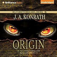 Origin: A Technothriller Audiobook by J. A. Konrath Narrated by Luke Daniels