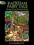 Rackham Fairy Tale Stained Glass Coloring Book (Dover Stained Glass Coloring Book) (048644435X) by Rackham, Arthur