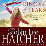 Ribbon of Years | Robin Lee Hatcher