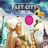 Fast City : A Tribute To Joe Zawinul